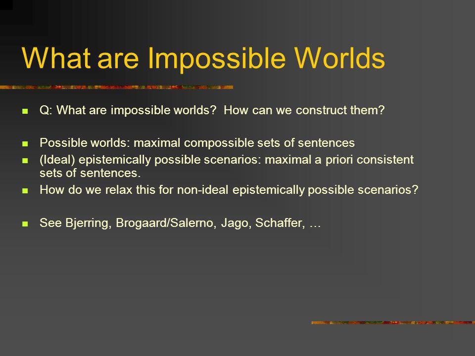 What are Impossible Worlds
