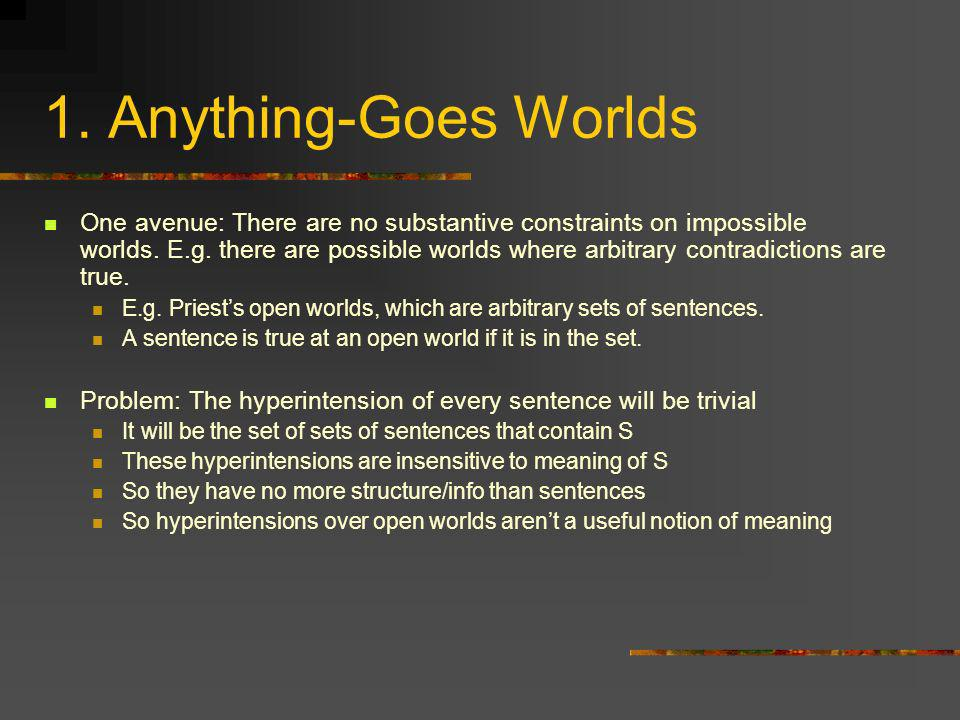 1. Anything-Goes Worlds