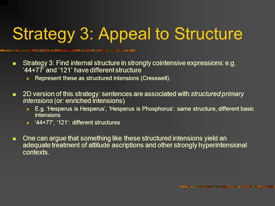 Strategy 3: Appeal to Structure