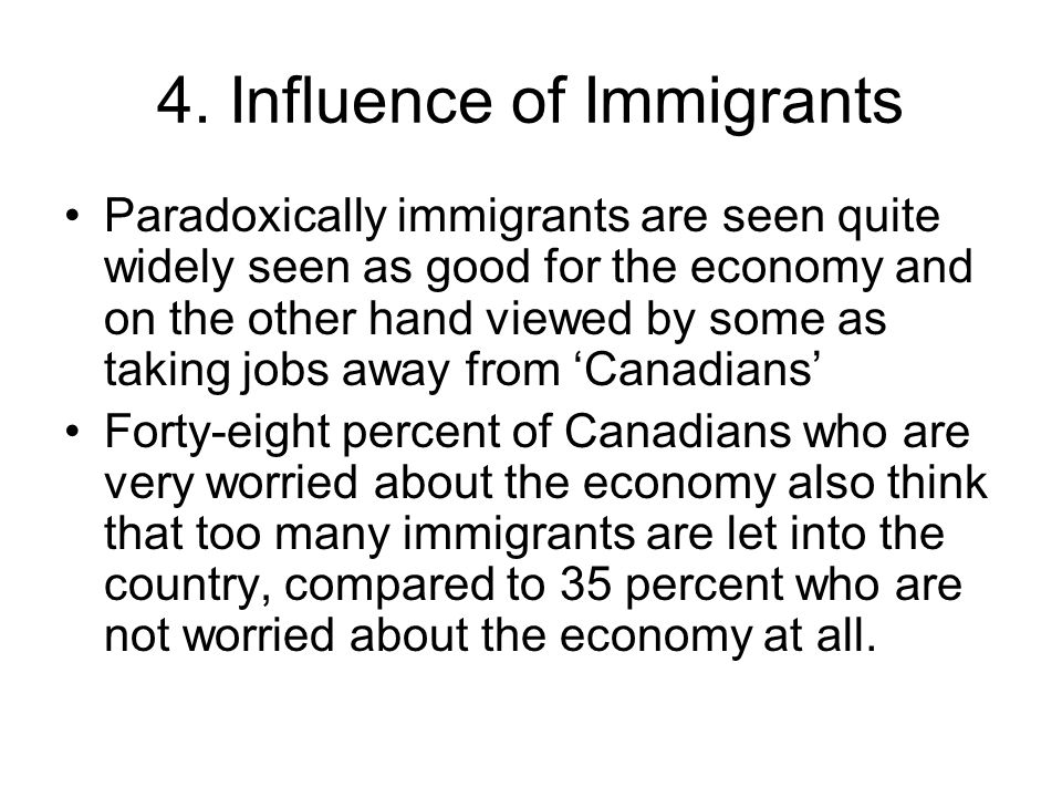 4. Influence of Immigrants