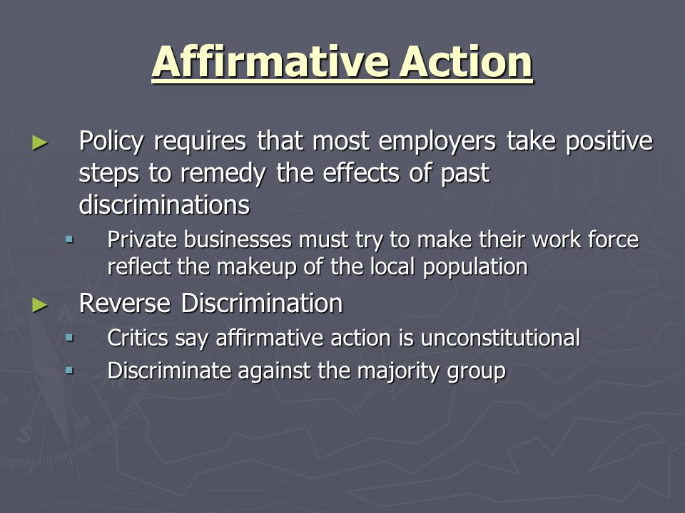 affirmative action vs reverse discrimination Affirmative action has provided women with opportunities they were previously denied despite their merit reverse discrimination, or.