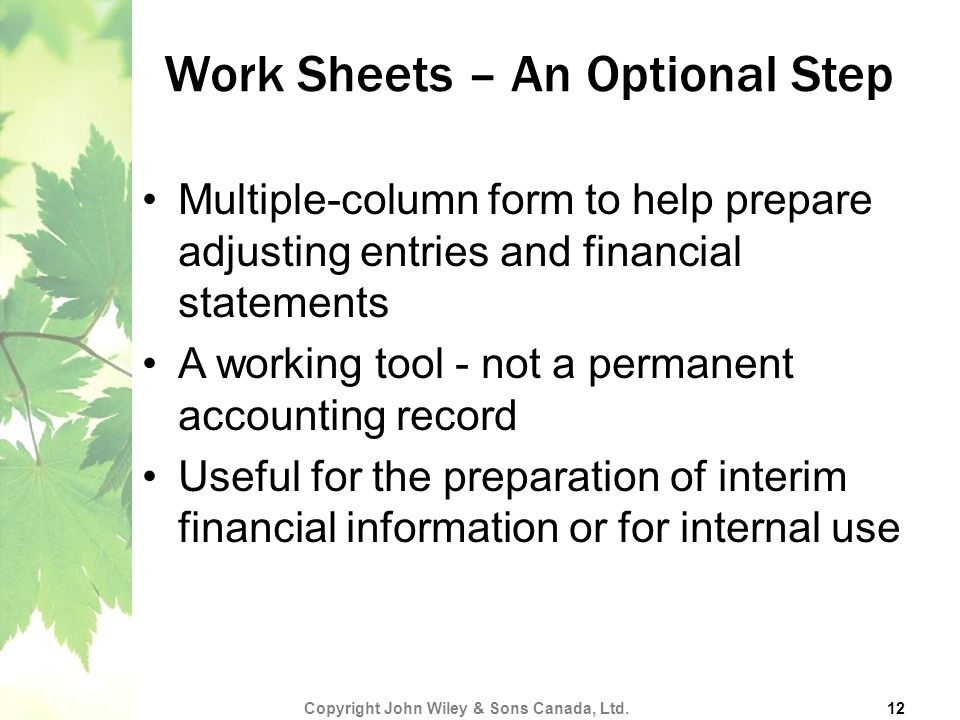 Work Sheets – An Optional Step