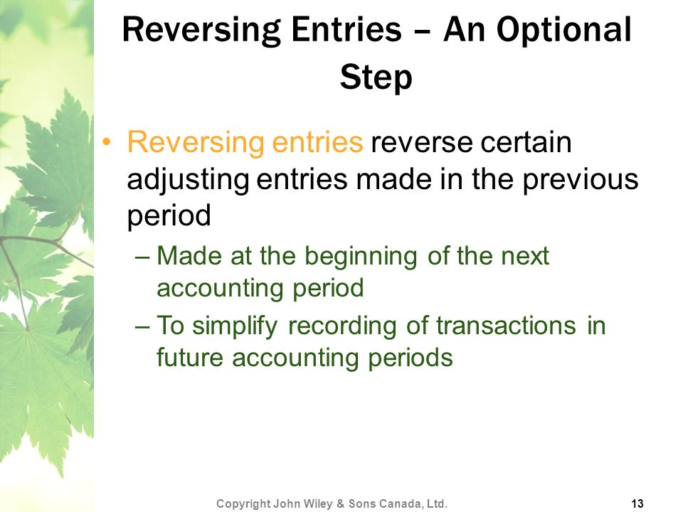 Reversing Entries – An Optional Step