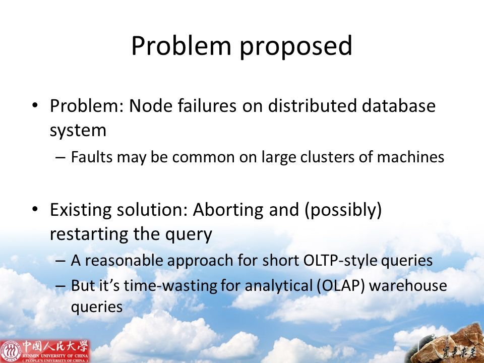 Problem proposed Problem: Node failures on distributed database system