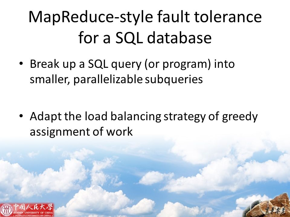 MapReduce-style fault tolerance for a SQL database