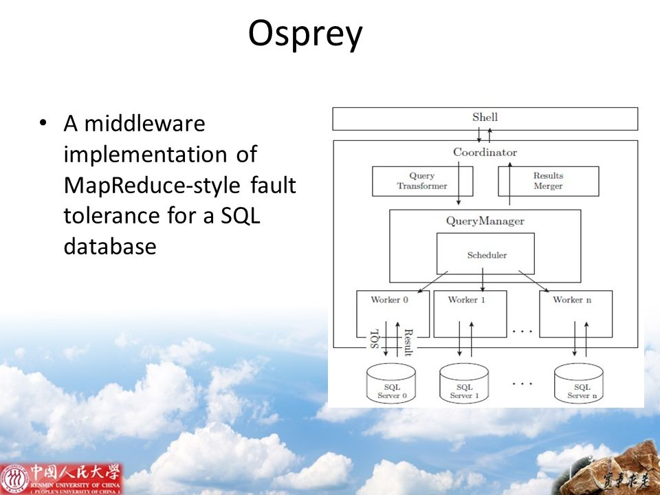 Osprey A middleware implementation of MapReduce-style fault tolerance for a SQL database