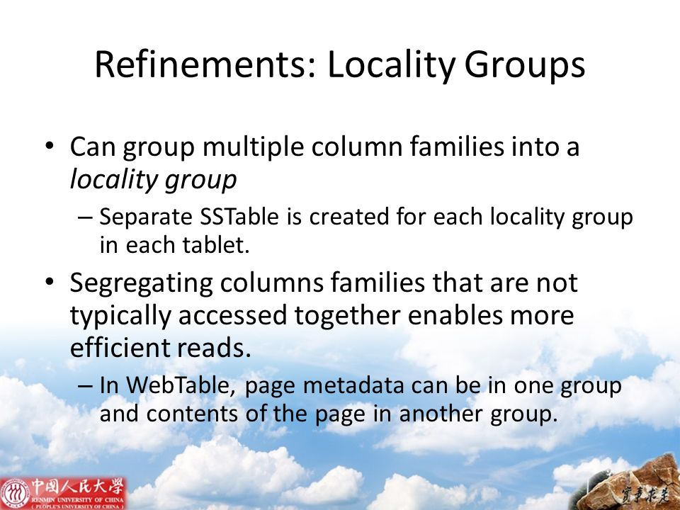 Refinements: Locality Groups