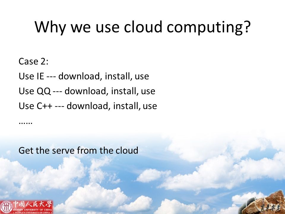 Why we use cloud computing