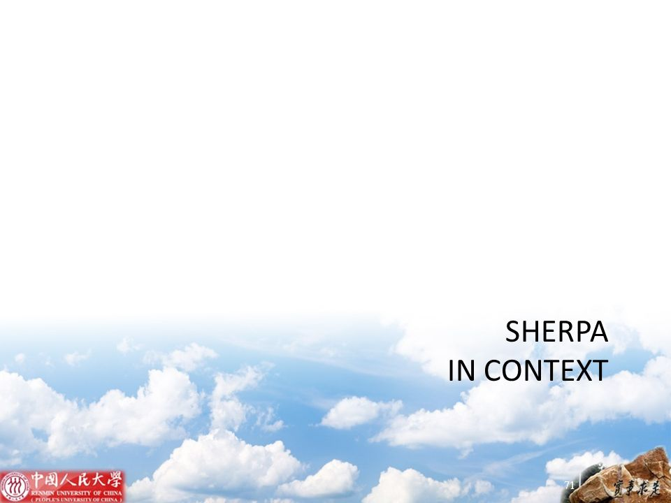 SHERPA IN CONTEXT 71