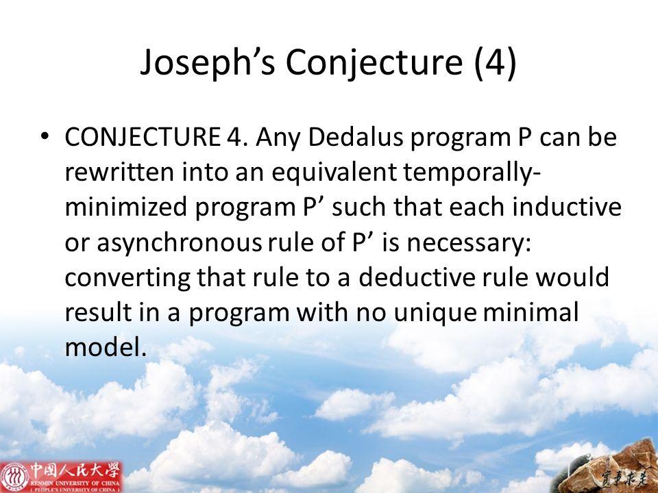 Joseph's Conjecture (4)