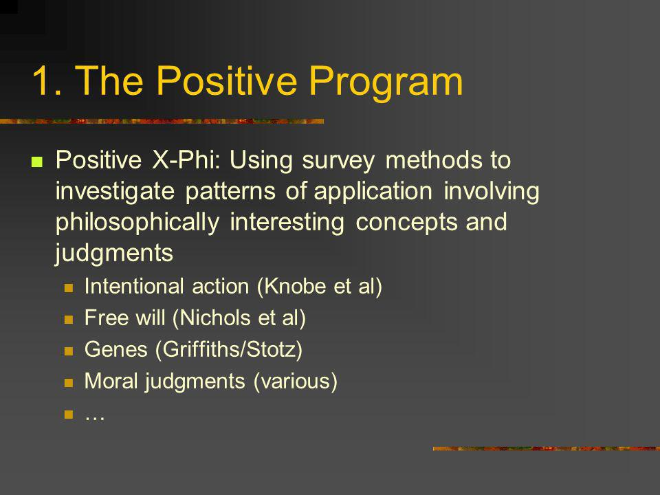1. The Positive Program