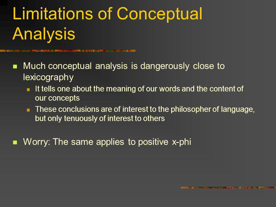 Limitations of Conceptual Analysis