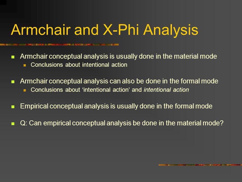 Armchair and X-Phi Analysis