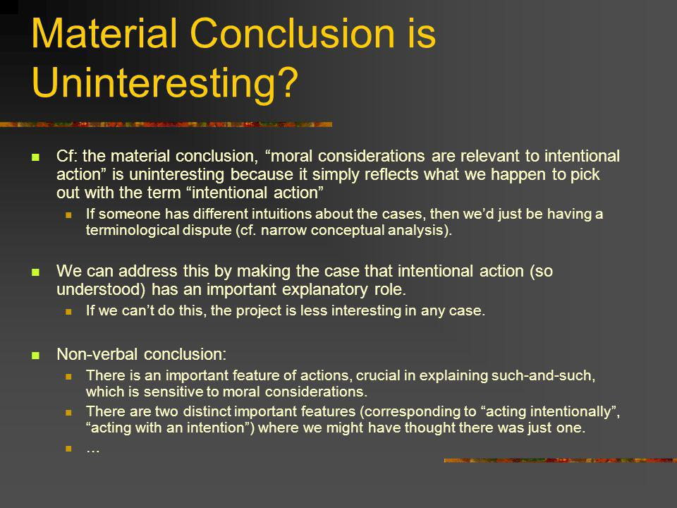 Material Conclusion is Uninteresting