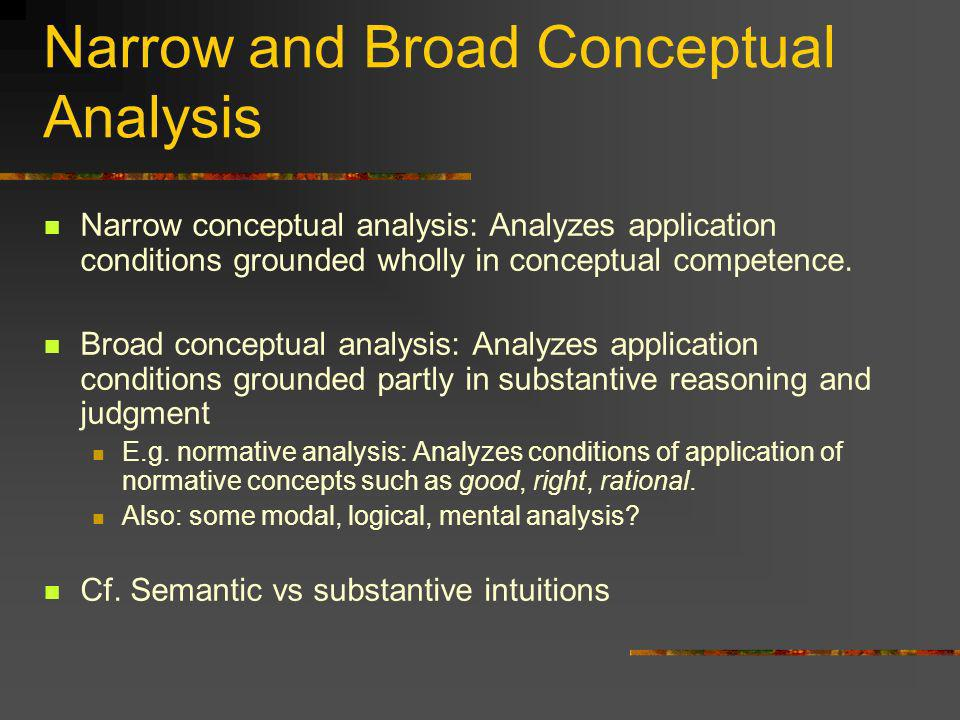 Narrow and Broad Conceptual Analysis