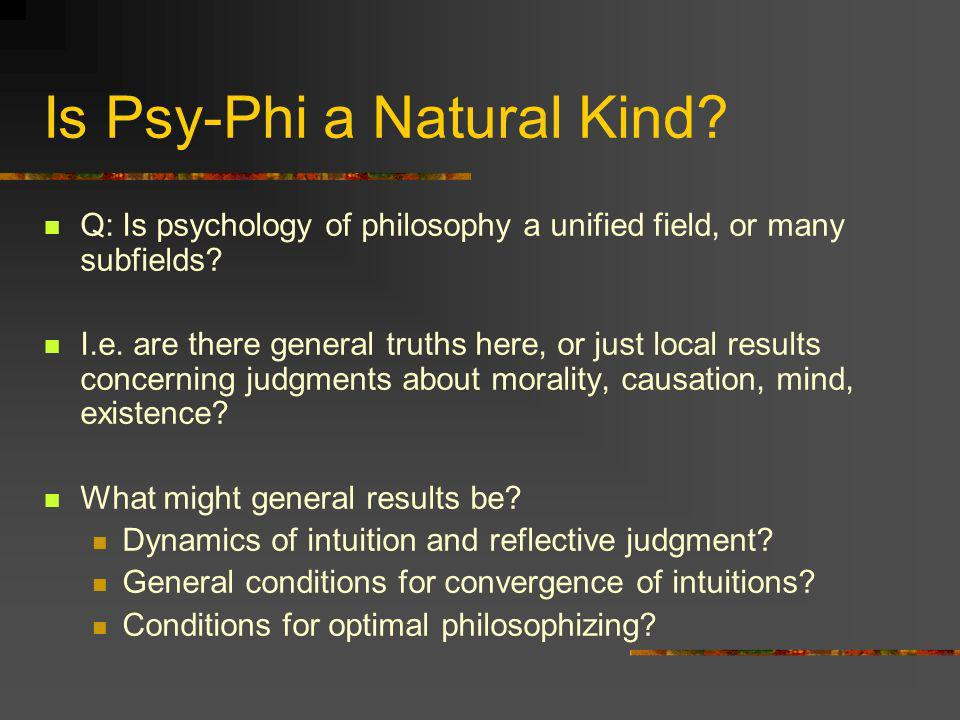 Is Psy-Phi a Natural Kind
