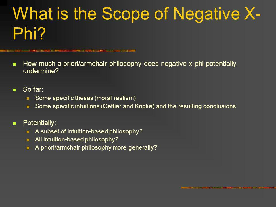 What is the Scope of Negative X-Phi