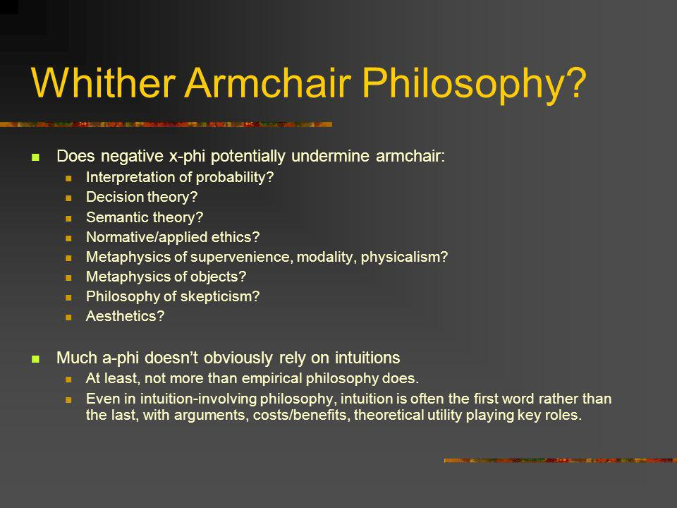 Whither Armchair Philosophy