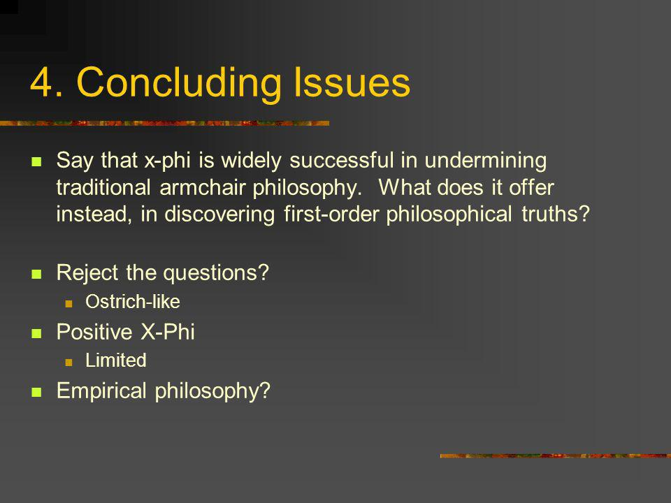 4. Concluding Issues