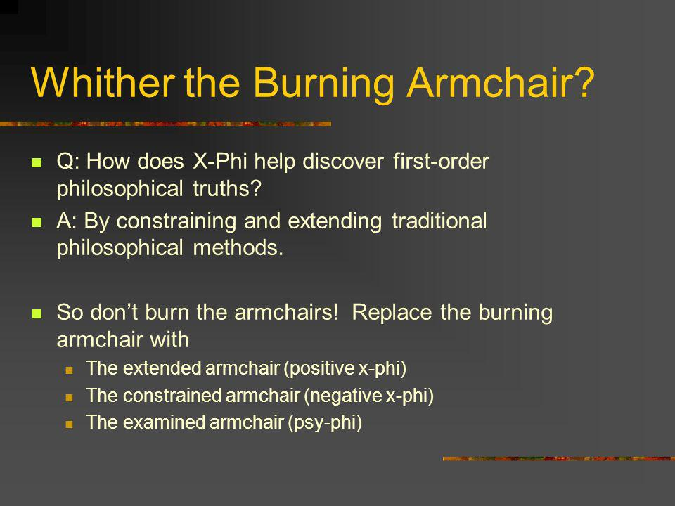 Whither the Burning Armchair