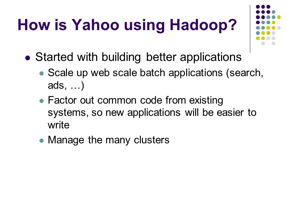 How is Yahoo using Hadoop