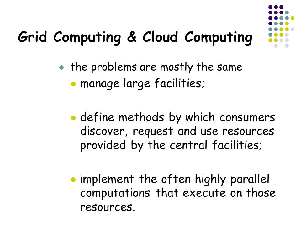 Grid Computing & Cloud Computing