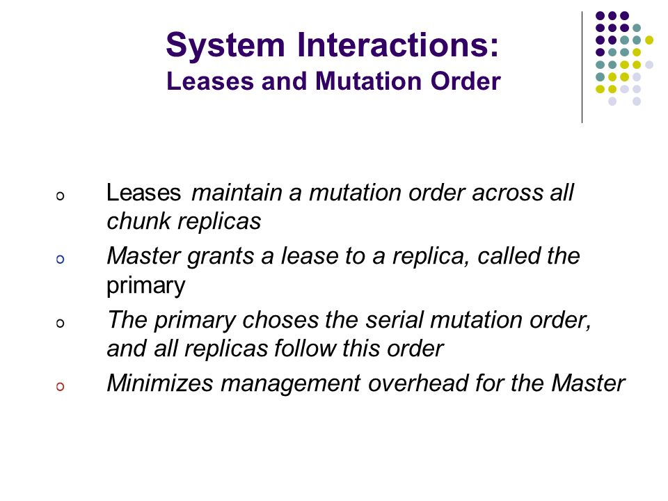 System Interactions: Leases and Mutation Order