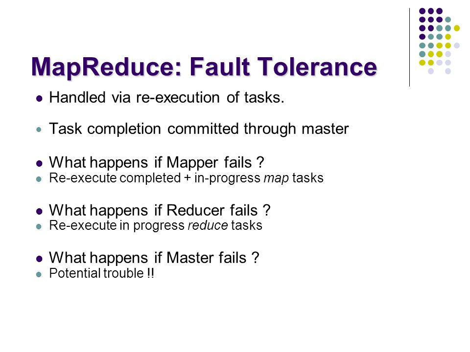 MapReduce: Fault Tolerance