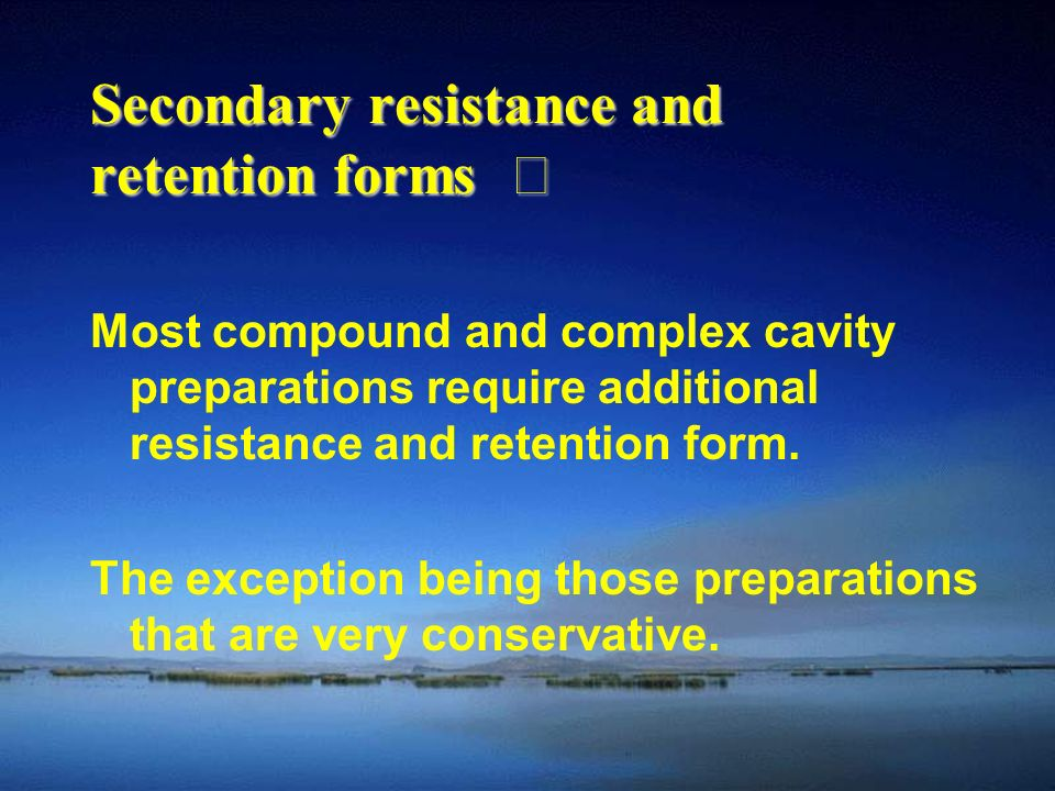 Secondary resistance and retention forms Ⅰ