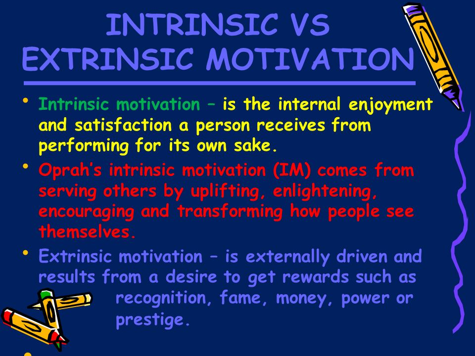 Extrinsic Vs Intrinsic Motivation Chapter 8 – M...