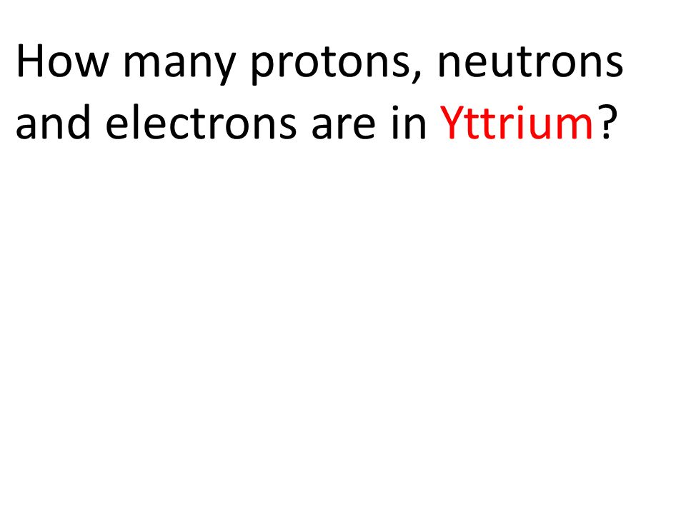 how to find protons neutrons and electrons in an isotope