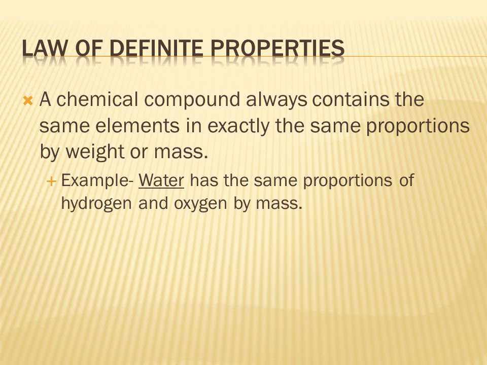 Law of Definite Properties