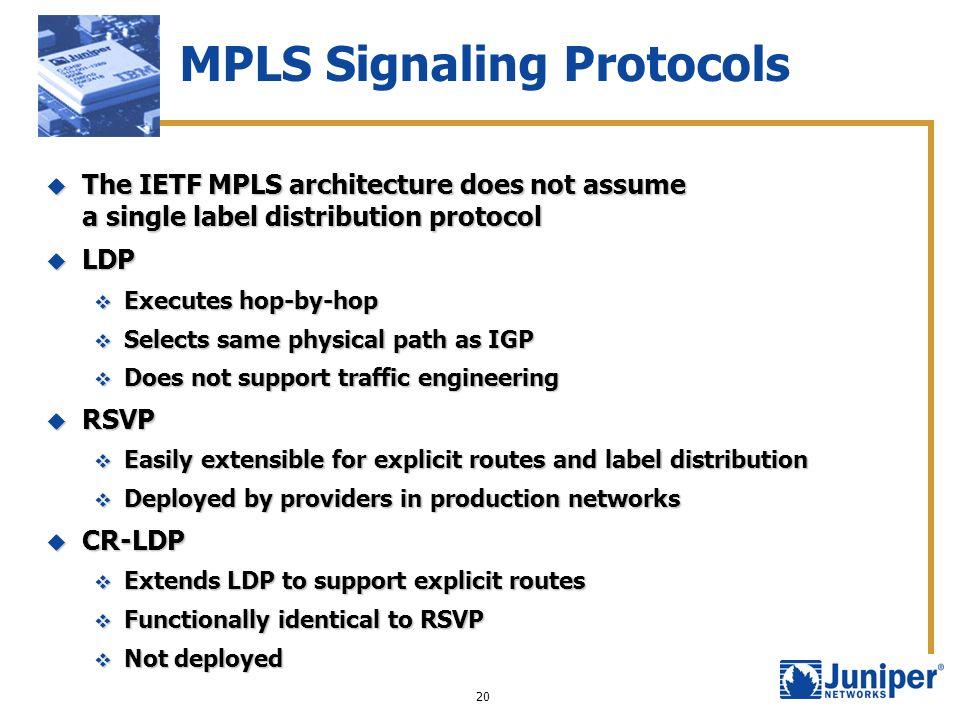 MPLS Signaling Protocols
