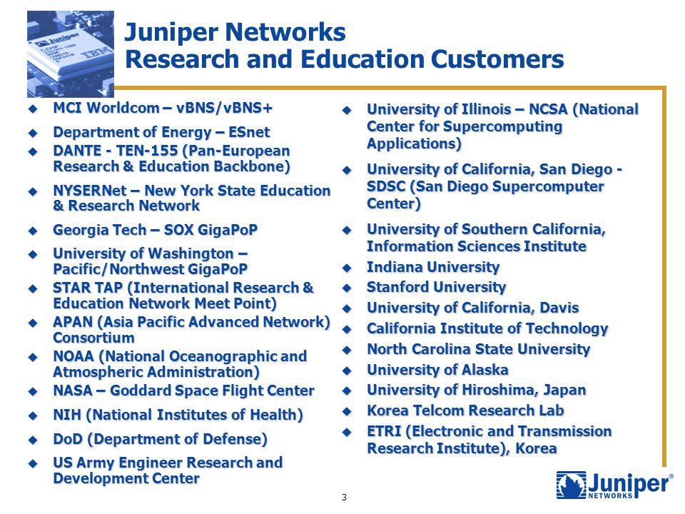 Juniper Networks Research and Education Customers