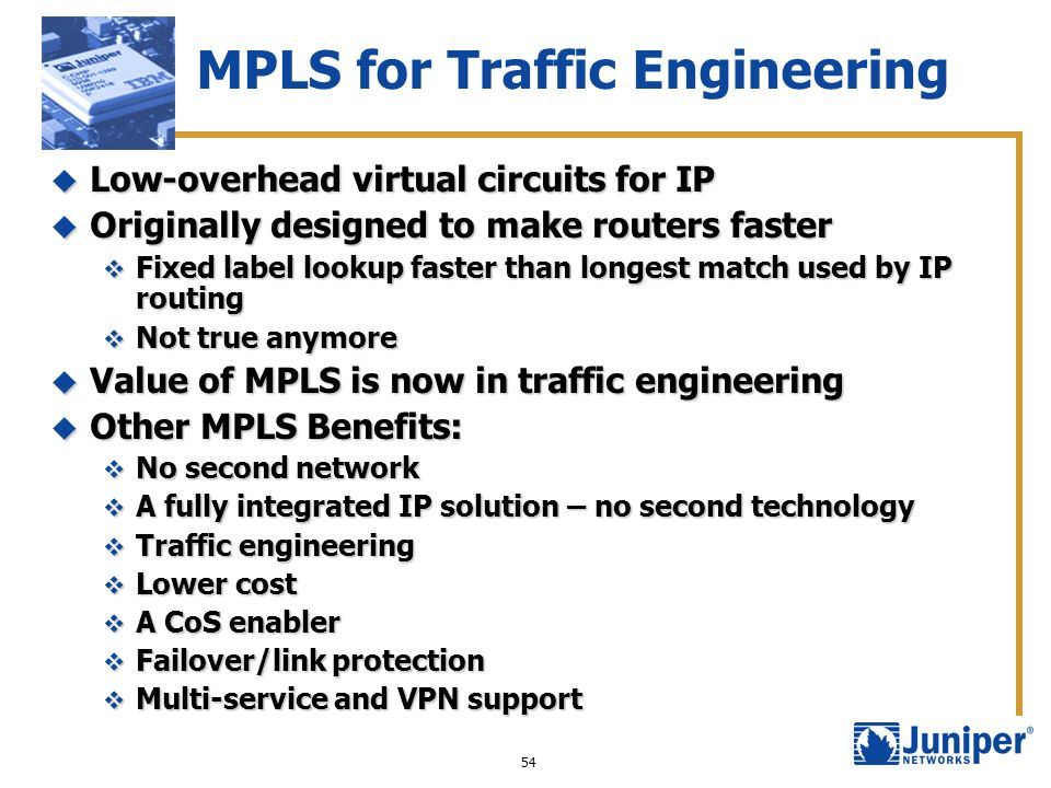 MPLS for Traffic Engineering