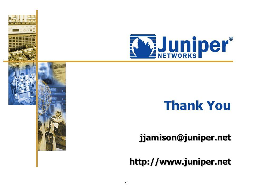 jjamison@juniper.net http://www.juniper.net