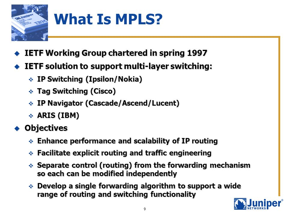 What Is MPLS IETF Working Group chartered in spring 1997