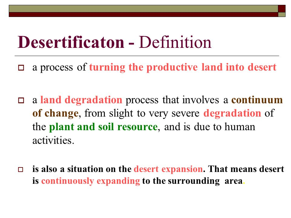 Combating desertification ppt video online download for Meaning of soil resources
