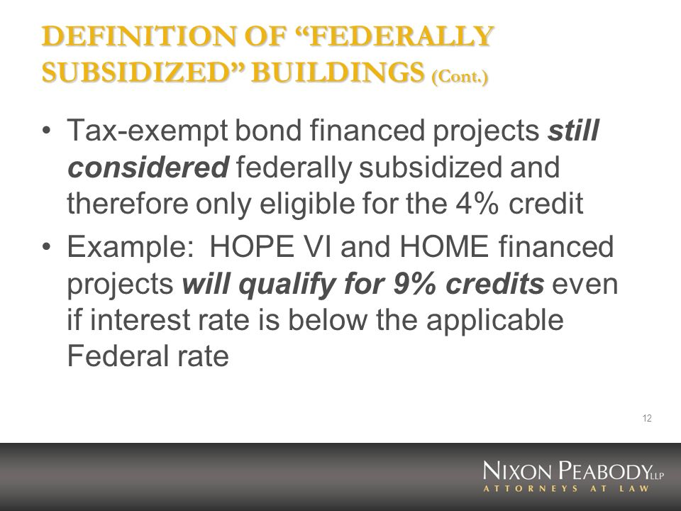DEFINITION OF FEDERALLY SUBSIDIZED BUILDINGS (Cont.)