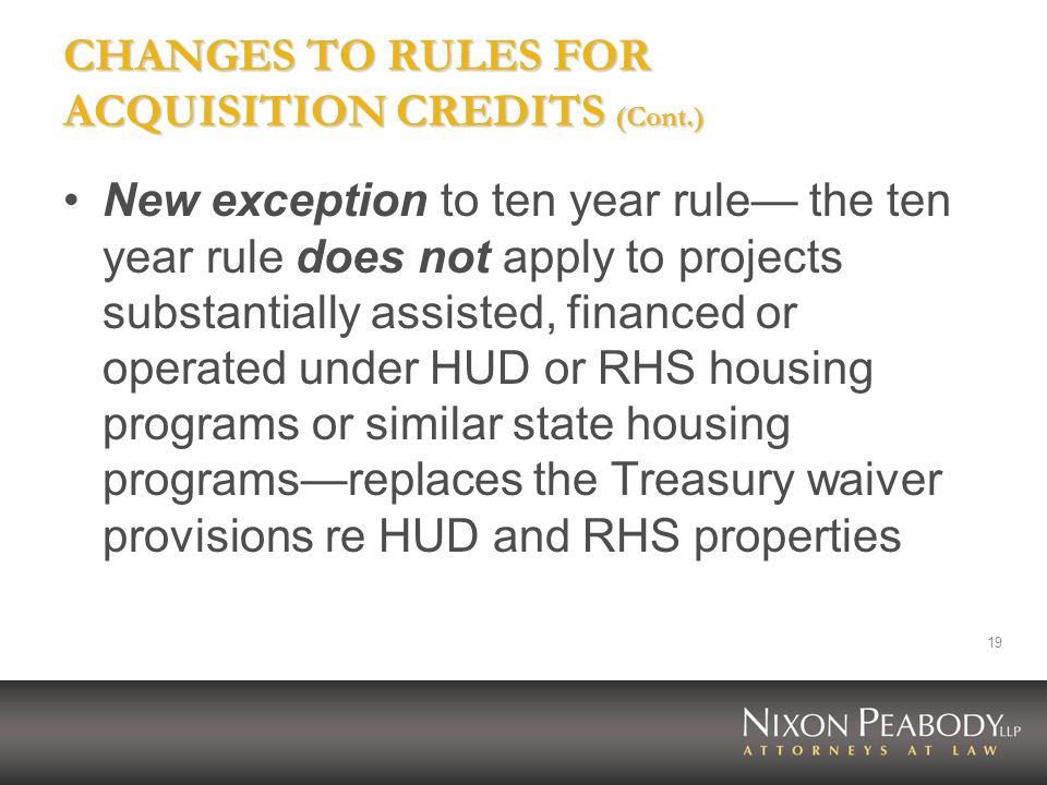 CHANGES TO RULES FOR ACQUISITION CREDITS (Cont.)