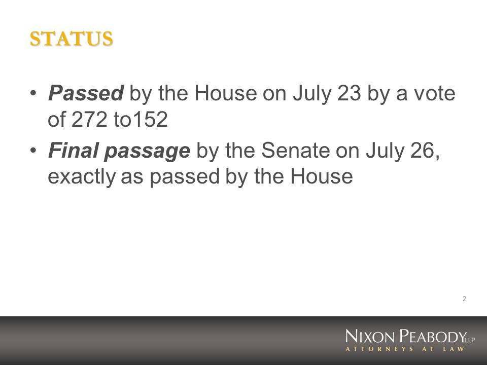 STATUS Passed by the House on July 23 by a vote of 272 to152.