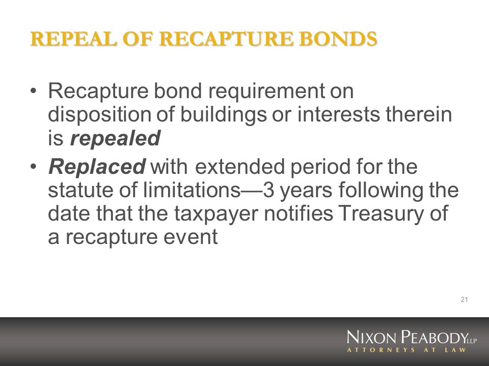 REPEAL OF RECAPTURE BONDS