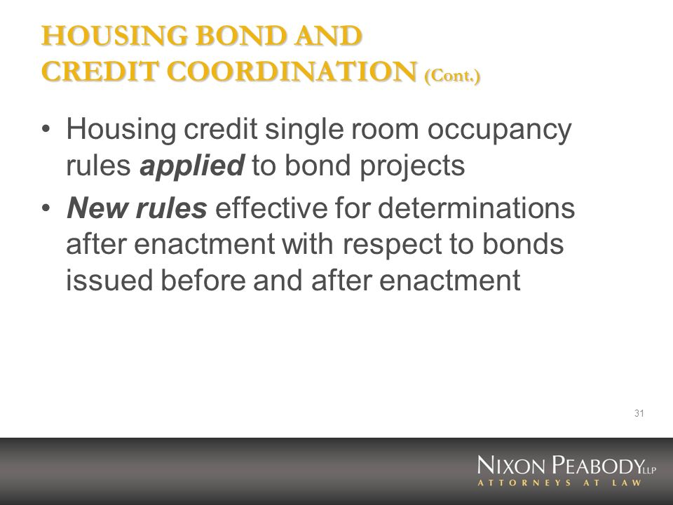 HOUSING BOND AND CREDIT COORDINATION (Cont.)