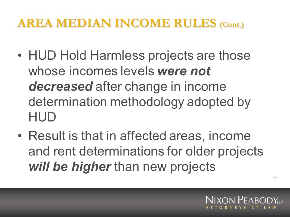AREA MEDIAN INCOME RULES (Cont.)