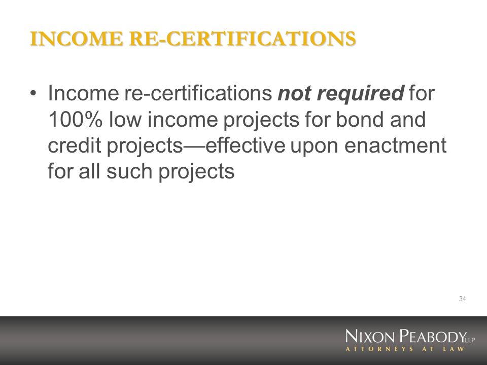 INCOME RE-CERTIFICATIONS