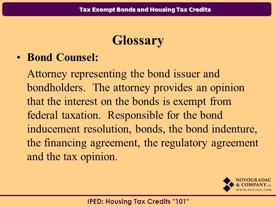 Glossary Bond Counsel:
