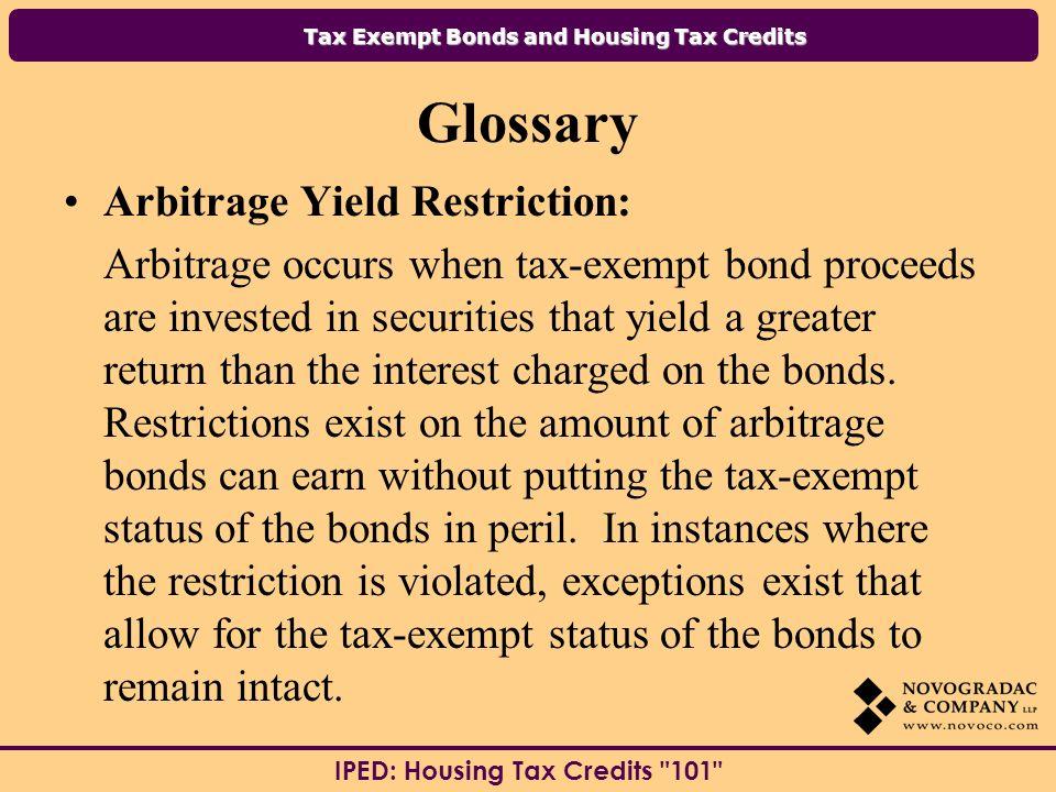 Glossary Arbitrage Yield Restriction: