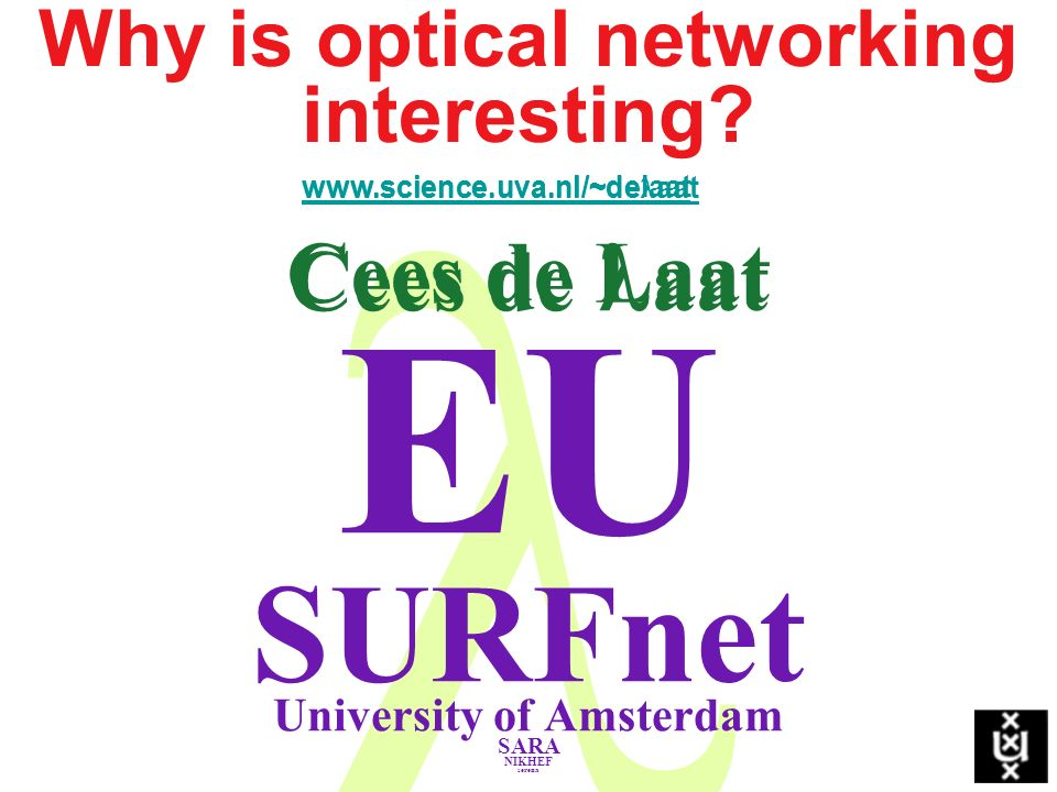 Why is optical networking interesting