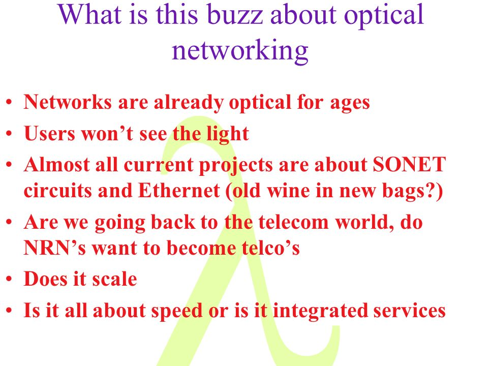 What is this buzz about optical networking