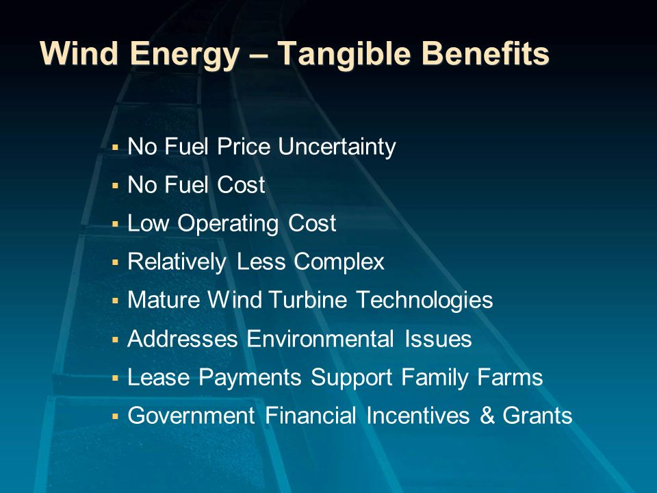 Wind Energy – Tangible Benefits